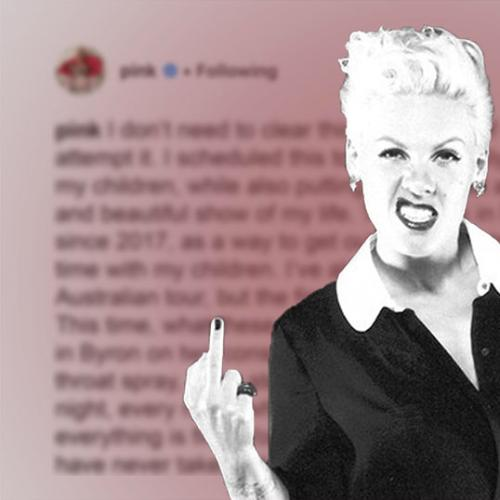 P!NK Just Slammed Aussie Media In A Massive Instagram Rant
