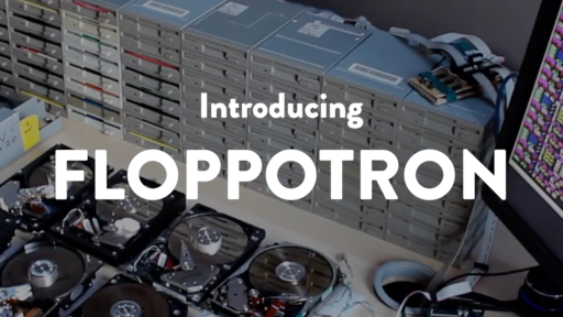 The Incredible Floppotron