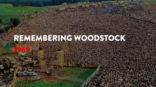 Remembering the Iconic 1969 Woodstock Festival