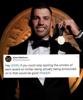 Fans Furious After NRL Posts Dally M Winners Online Before They Were Televised