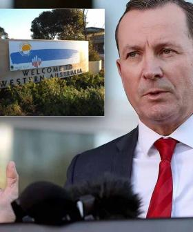 Is The Tide Turning? McGowan Responds To The 'Changing Perception' Of WA's Hard Border