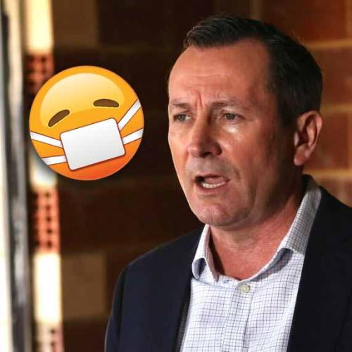 So, Will West Aussies Have To Wear Masks Or Not? McGowan Sets Us Straight