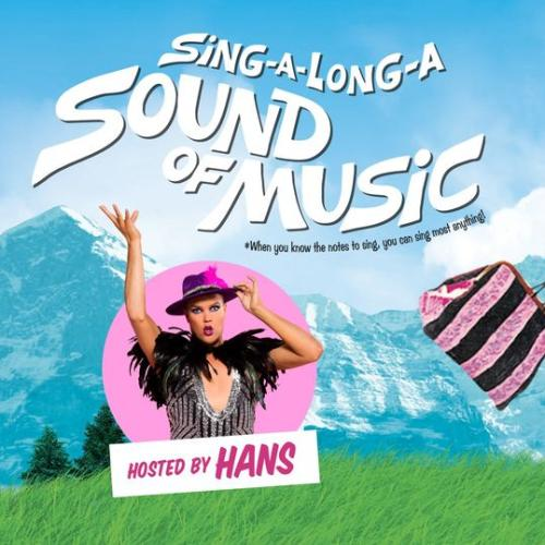 Hans The German To Host 'Sound Of Music Sing-A-Long' In Perth!