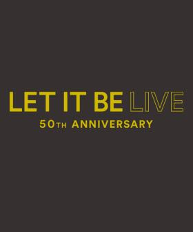 Win Tickets To Let It Be Live - 50th Anniversary Tour